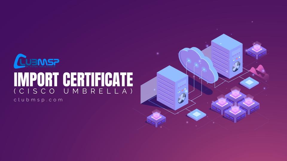 Import Cisco Certificate