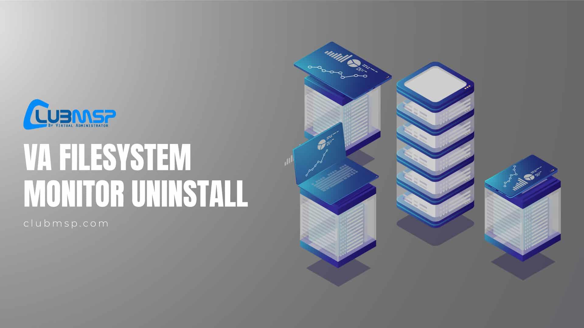 VA-Filesystem-Monitor-Uninstall